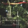 Give the gift of sound health. (1)